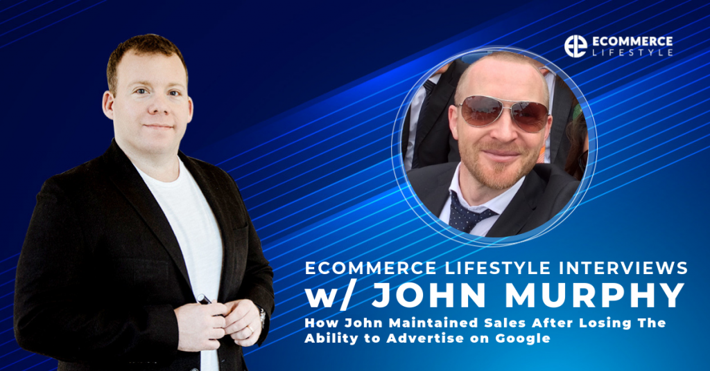 Ecommerce lifestyle podcast interviews Interview John Murphy