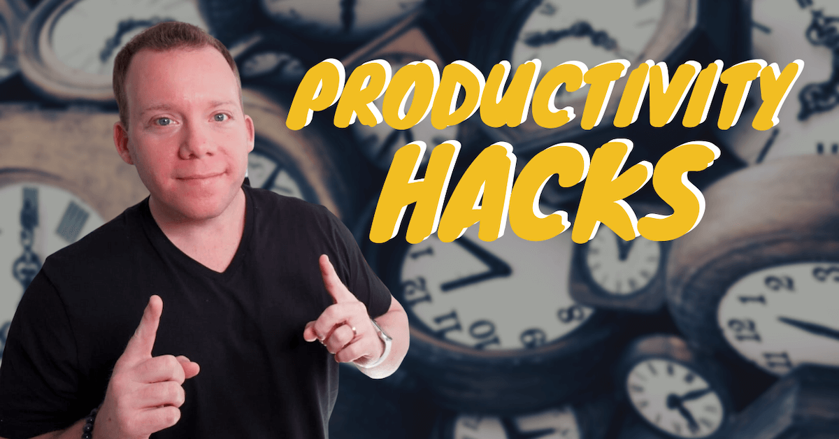 How to Boost Your Productivity   My Productivity Hacks for Business Owners