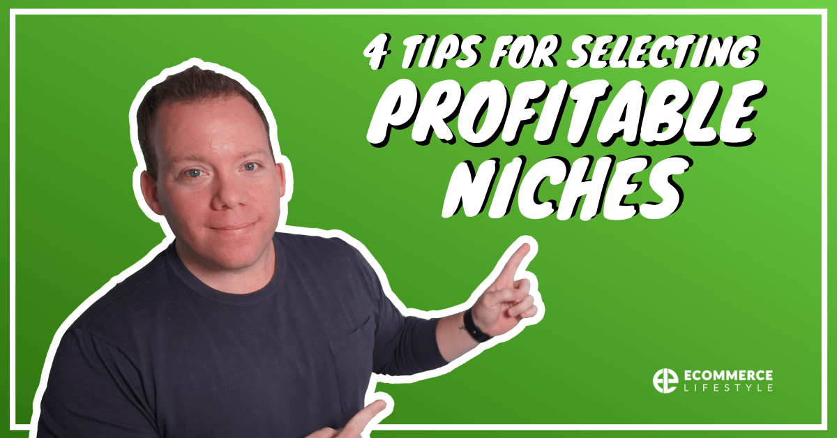4 Tips For Profitable Niche Selection in 2020