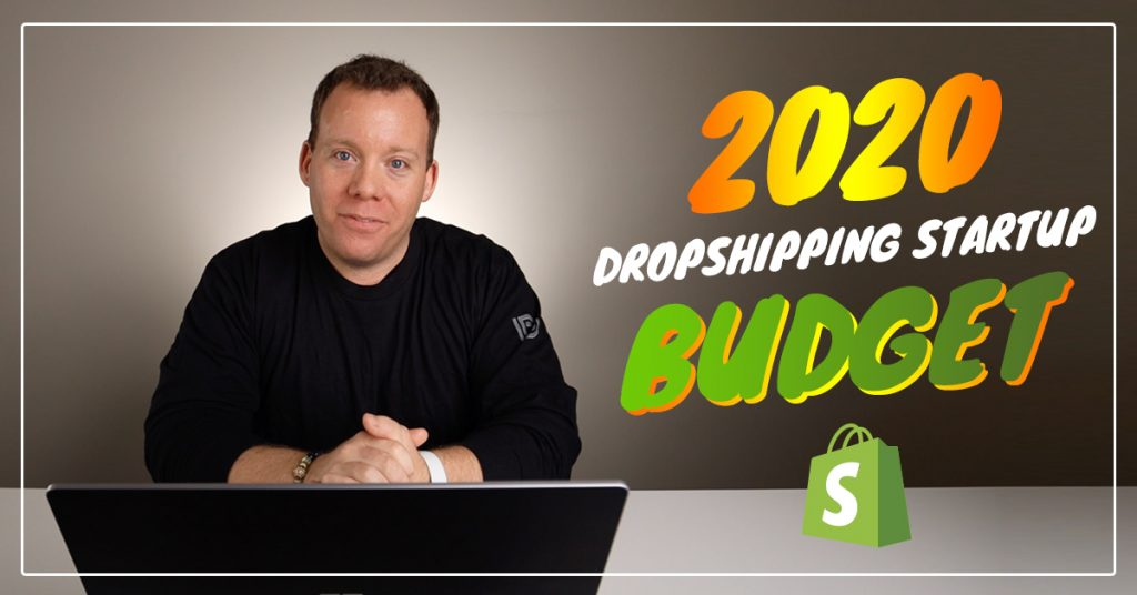 Dropshipping Startup Budget
