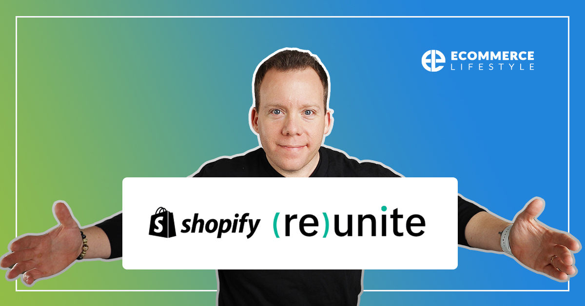Shopify Reunite 2020: What I'm Most Excited For!