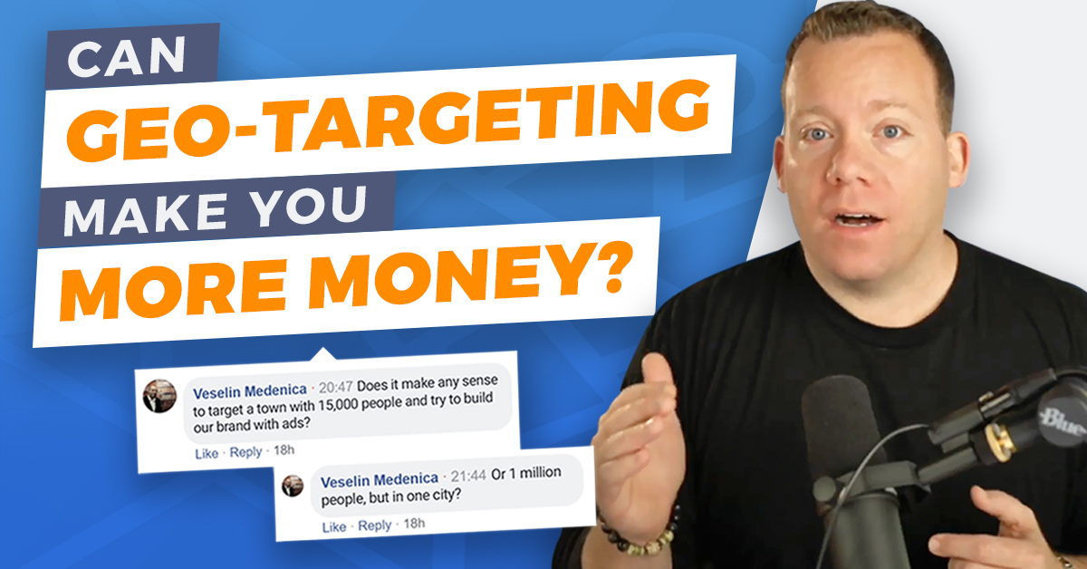 Can Geo-Targeting Make You More Money?