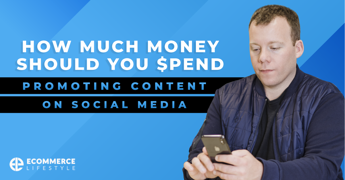 How Much Money Should You Spend Promoting Content On Social Media?