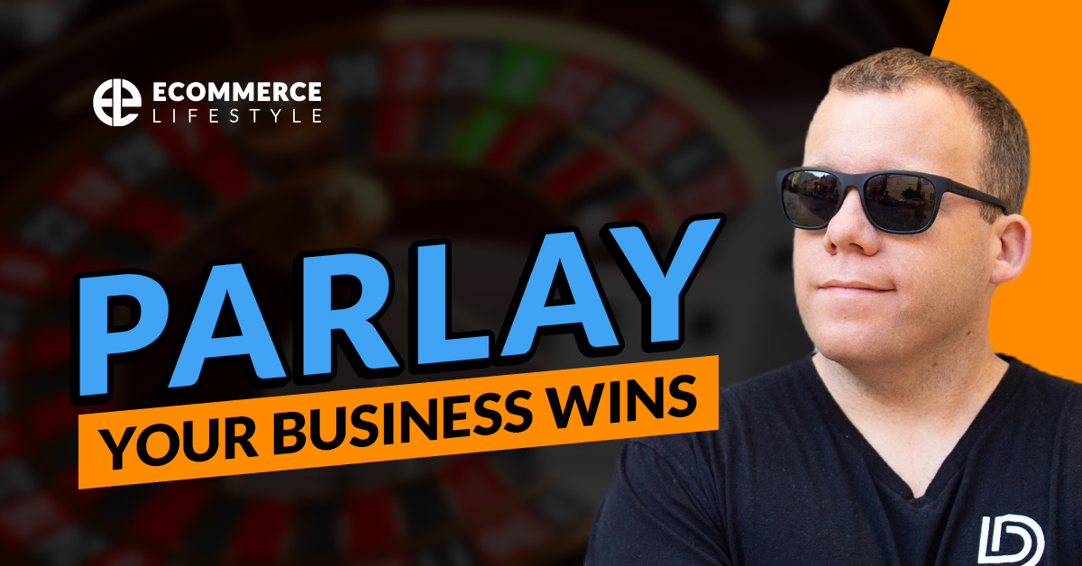Parlay Your Business Wins