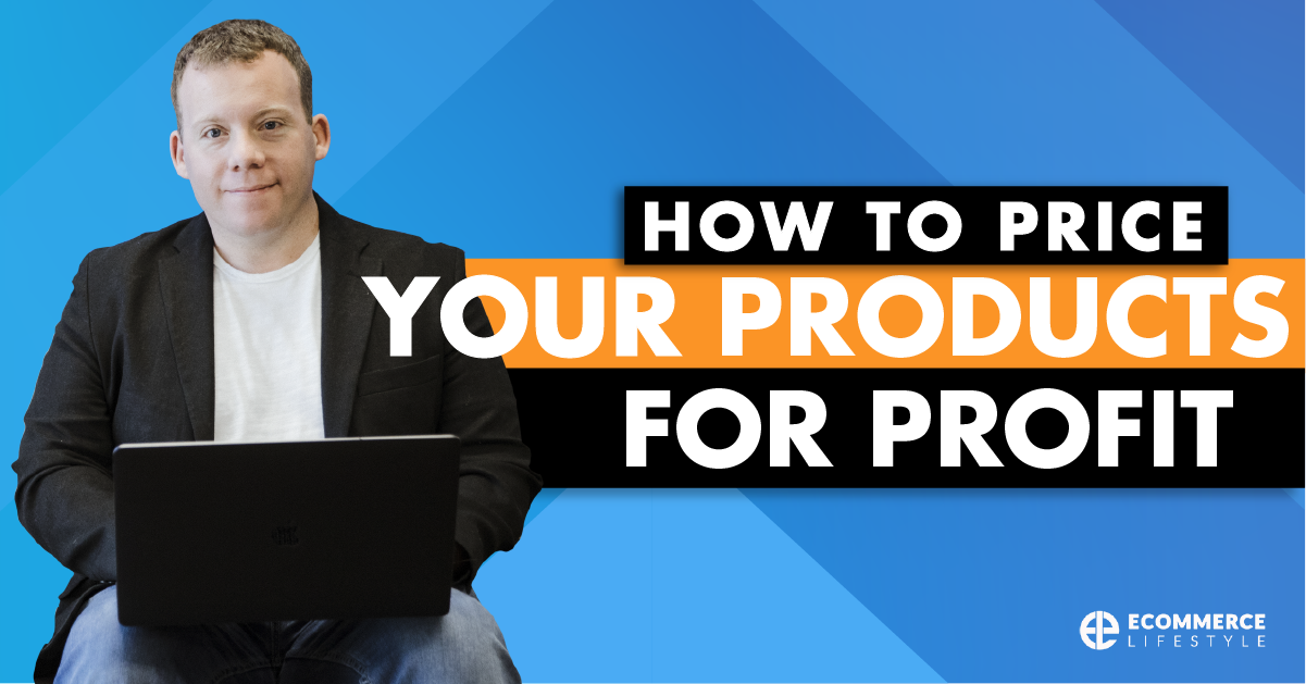 How To Price Your Products For Profit