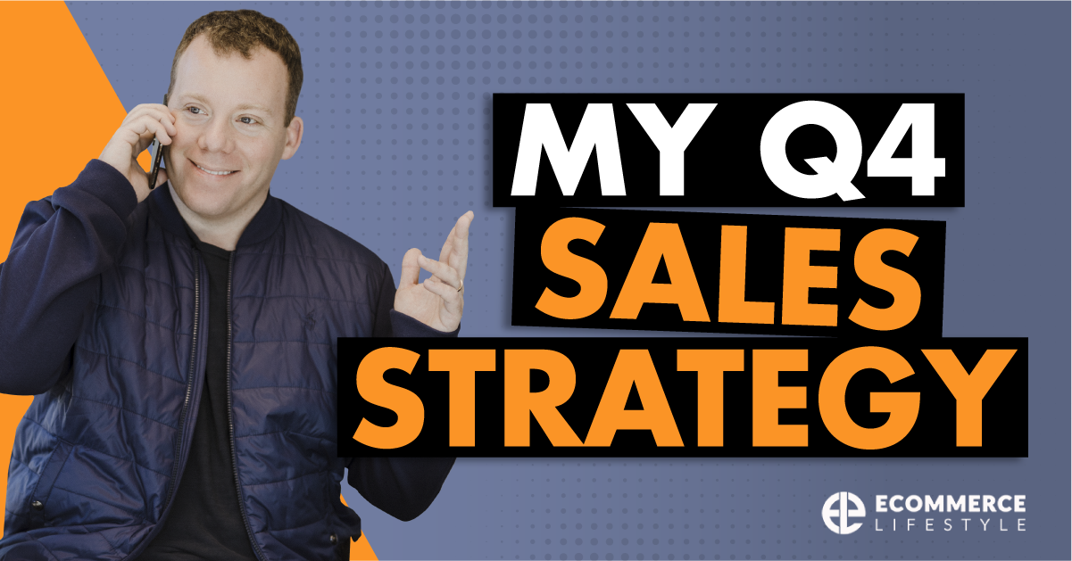 My Q4 Sales Strategy