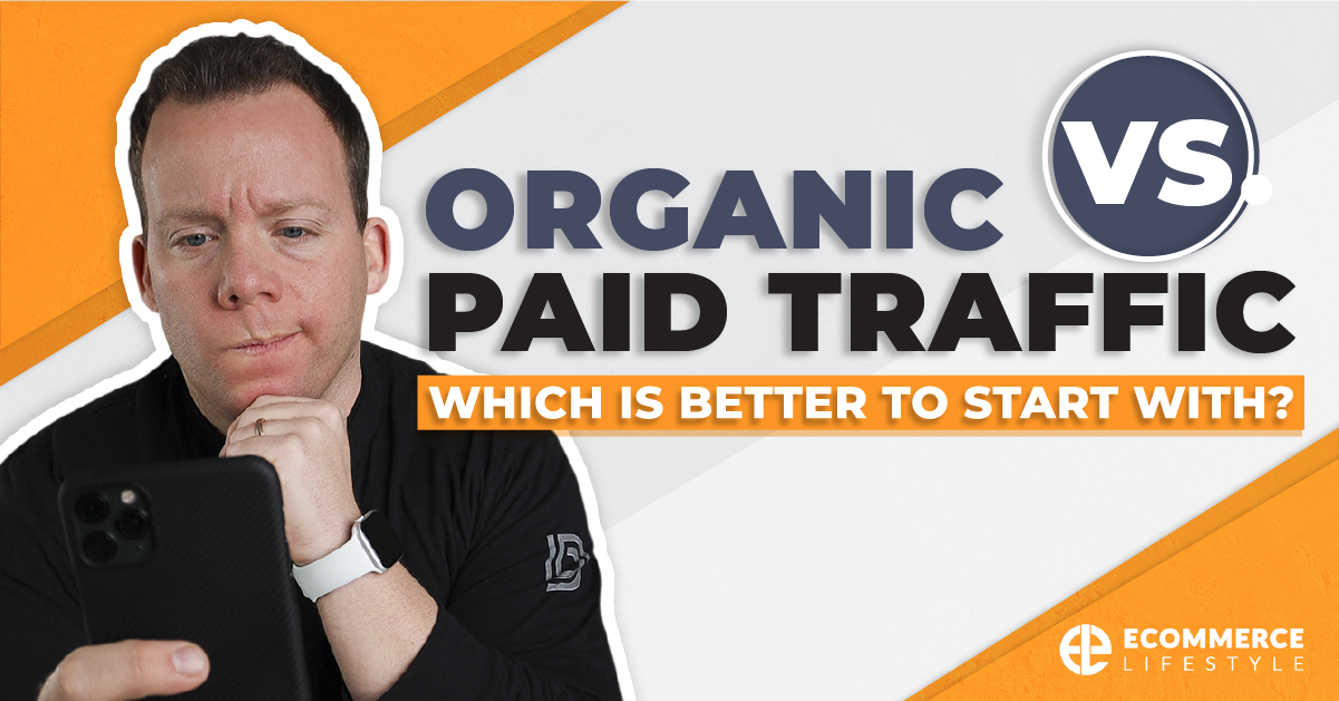 Organic Vs. Paid Traffic: Which Is Better To Start With?