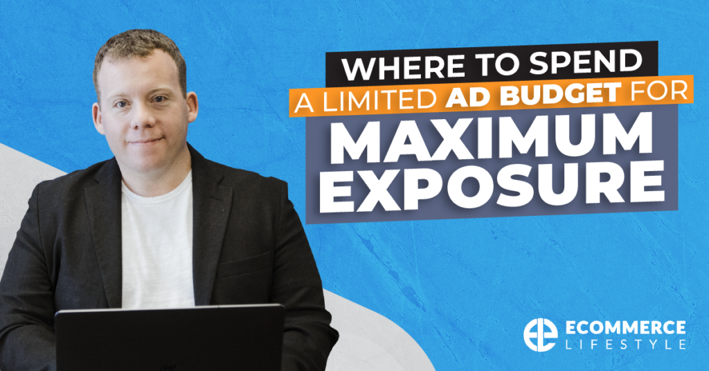 Where To Spend a Limited Ad Budget For Maximum Exposure