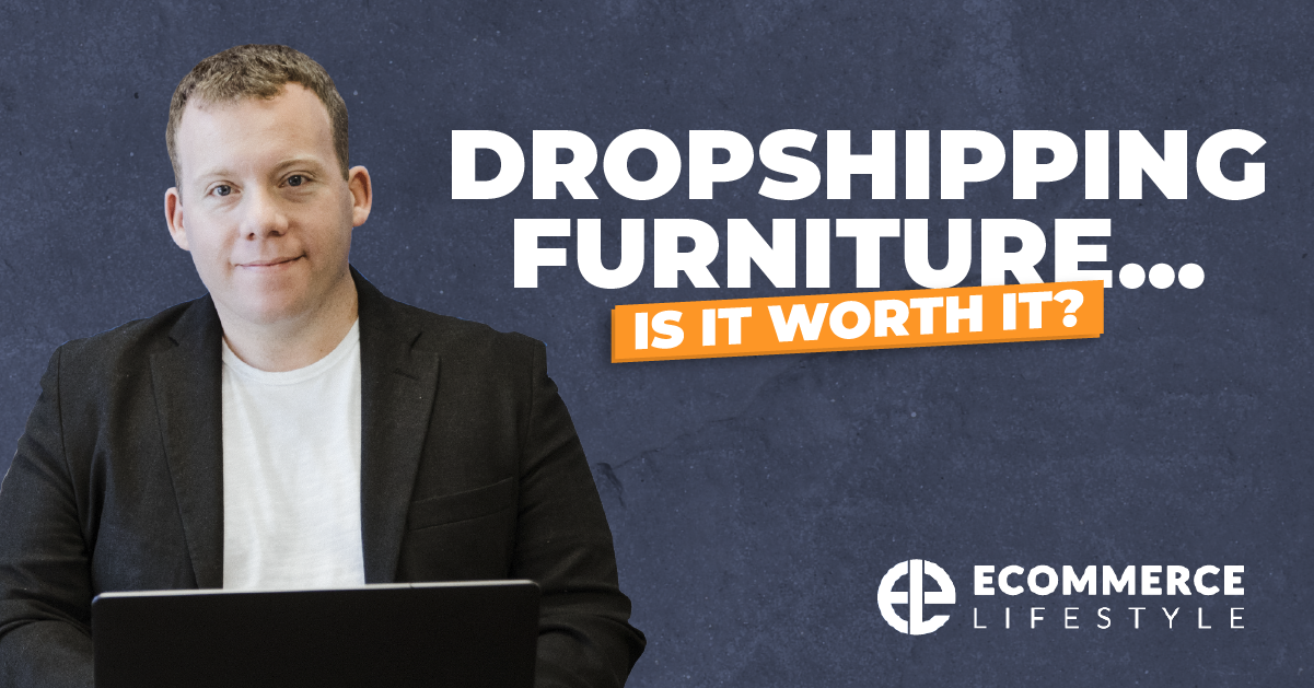 Dropshipping Furniture… Is It Worth It?