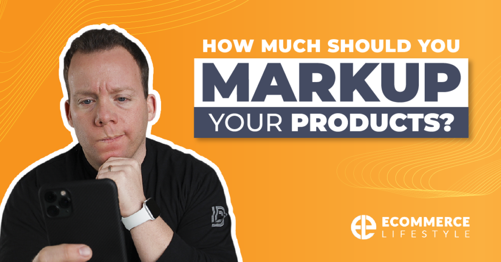 How Much Should You Markup Your Products