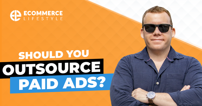 Should You Outsource Paid Ads
