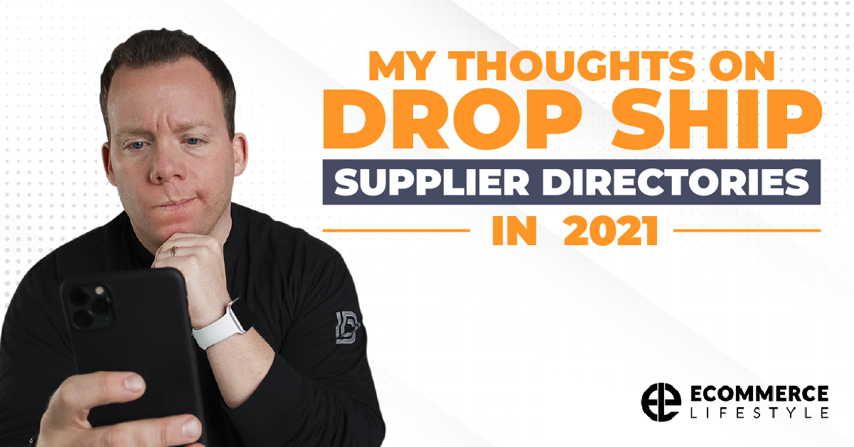 My Thoughts On Drop Ship Supplier Directories In 2021