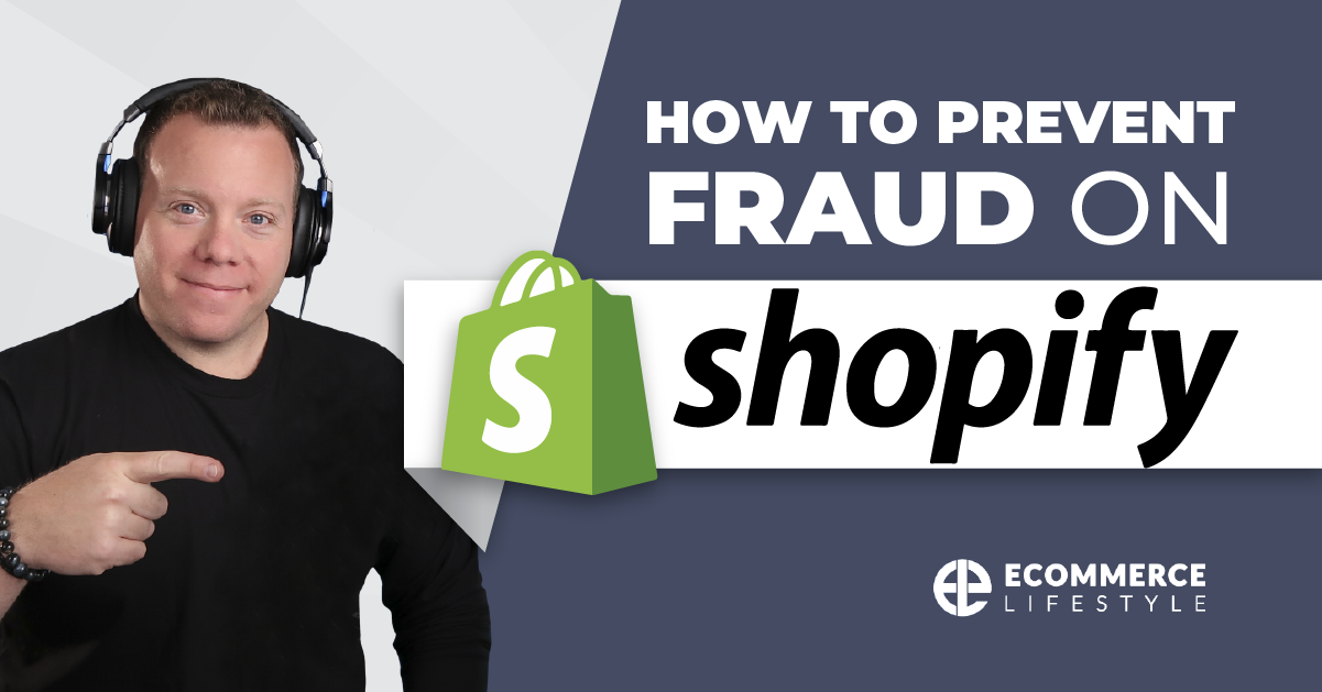 How To Prevent Fraud On Shopify