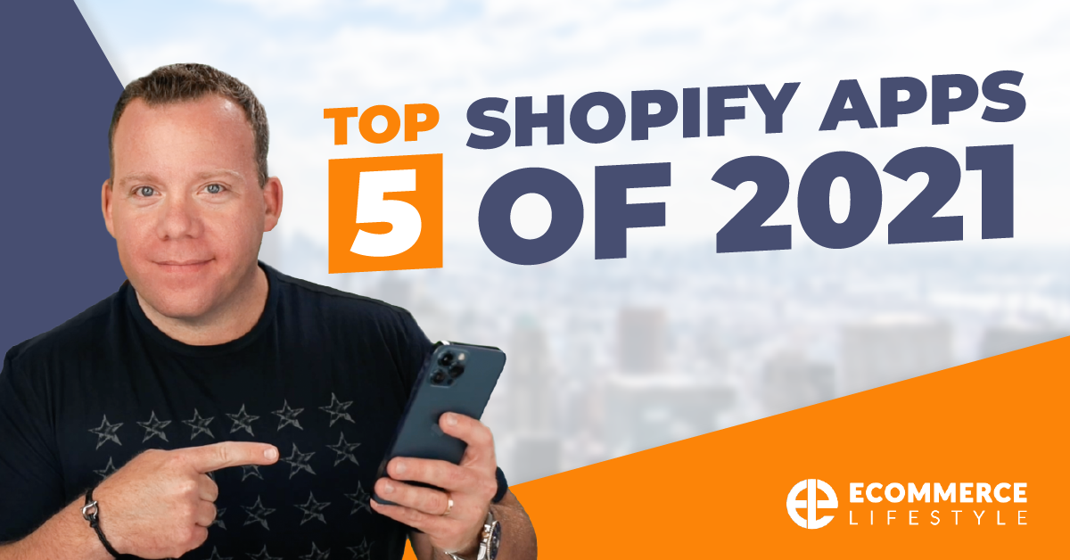 Top 5 Shopify Apps For 2021