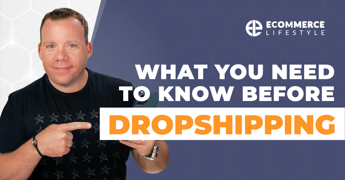 What You Need To Know Before Dropshipping