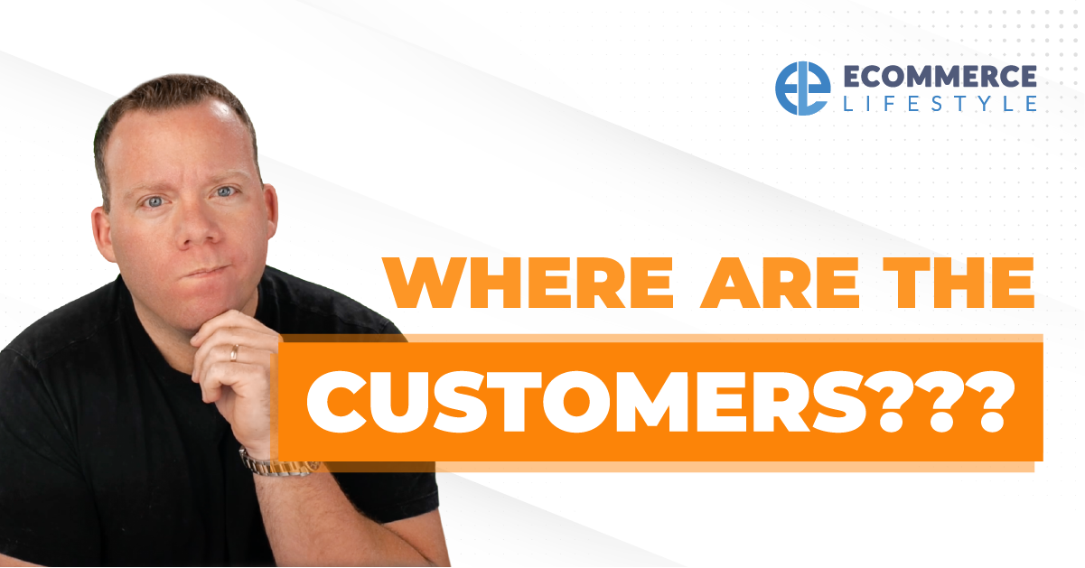 Where Are The Customers?