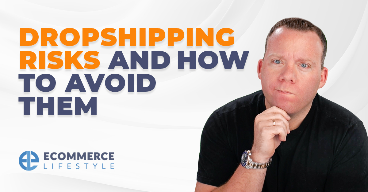 Dropshipping Risks And How To Avoid Them